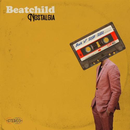 Beatchild - Nostalgia: Beats from 2008 - 2020 (Album Sampler)