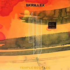 SKRILLEX - FUJI OPENER (TEMPLE BOOTLEG)
