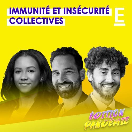 """""""Immunité [et insécurité] collectives"""""""