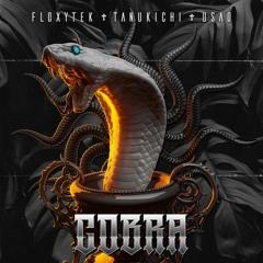 Floxytek & Tanukichi & USAO - Cobra
