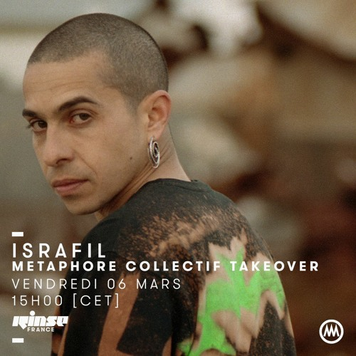 Metaphore Collectif Takeover Rinse - Israfil