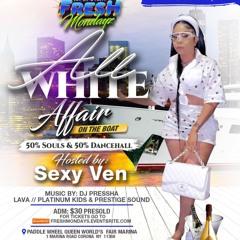 FRESH MONDAYS - ALL WHITE 50% SOULS / 50% REGGAE {PRESTIGE SOUND NYC}