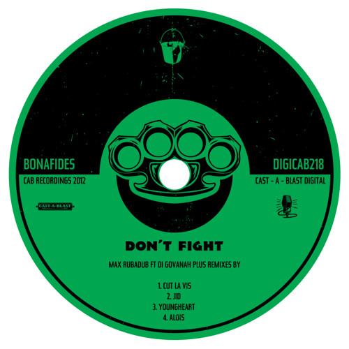 Don't Fight (Jinx in Dub Remix)