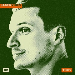Jagervibes Podcast 181: TIHIY