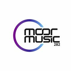Andy Moor pres. Moor Music 282 (2021.05.26)