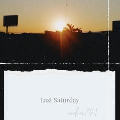 last saturday®