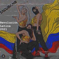 Revolucion Latina 2021