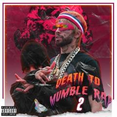 GAWNE & Diego (a.k.a. Lil Xan) - Death To Mumble Rap 2