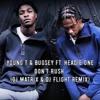 Download Young T & Bugsey Ft. Headie One - Don't Rush (DJ Matrix & DJ Flight Remix) Mp3