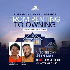 Financial Intelligence: From Renting to Owning with Seun Denton