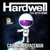 Call Me A Spaceman (Alternative Radio Edit) [feat. Mitch Crown]