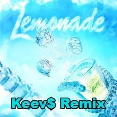 Internet Money - Lemonade .feat Gunna Don Toliver & NAV (Keev$ Remix)