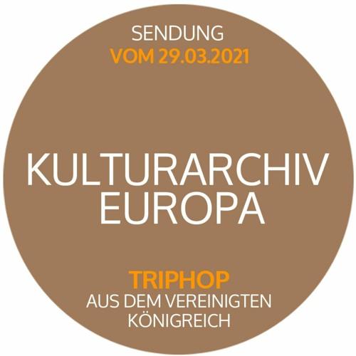 TripHop aus dem Vereinigten Königreich - Radiosendung 29.03.2021 bei ALEX BERLIN auf 91.0