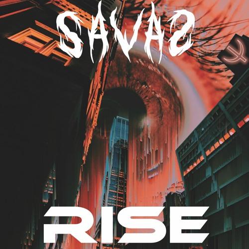 SAVAS - Rise