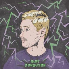 Mint Condition Podcast 001   Roma Khropko - The Flow ll