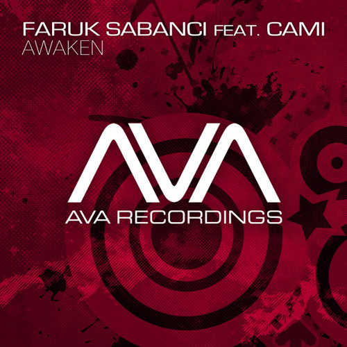 Faruk Sabanci feat. Cami - Awaken (Original Mix)