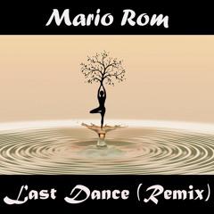 Seed - Last Dance Feat. Kiddo (Mario Rom Remix)