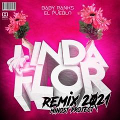 Baby Ranks Feat. El Pueblo - Mi Linda Flor (Minost Project 2021 Remix)