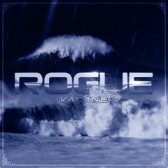 Kalane - Rogue (FREE DL)