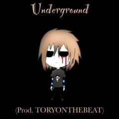 Underground (prod.TORYONTHEBEAT)