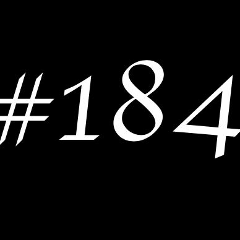 Episode 184