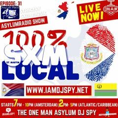 Ep 31 - 100% SXM Local Music - St. Martin's Day Special - 11th November 2020 - AsylumRadio Show