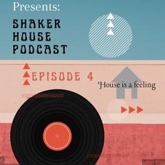 Shaker Podcast Episode  4