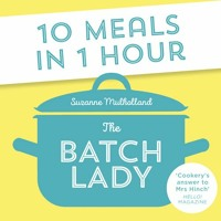 The Batch Lady, By Suzanne Muholland, Read by Suzanne Muholland