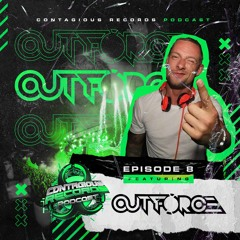 Contagious Records Podcast Episode 08 With Outforce