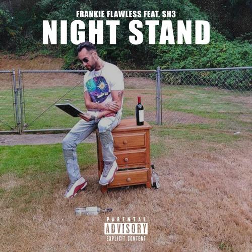 Frankie Flawless Feat. SH3 - NIGHTSTAND