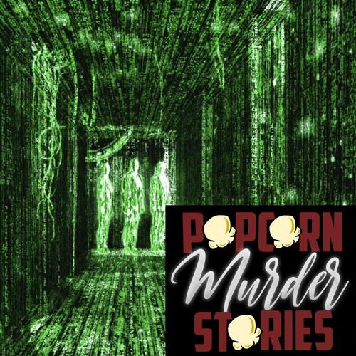 Episode 95: Ohio's Pretty Weird - Simulism & The 'Matrix' Defense