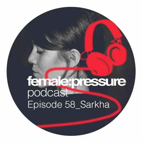 f:p podcast episode 58_Sarkha