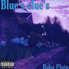 BLUES CLUES (Prodz. by 4BFZay)