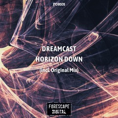 Dreamcast — Horizon Down (Original Mix)