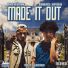 Made It Out (feat. Bankrol Hayden)