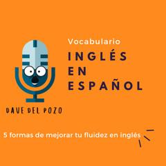 5 formas de hablar fluido el inglés