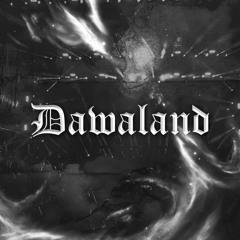 DAWALAND {send me back to the rave}