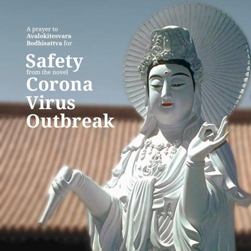 Safety from the novel Corona Virus Outbreak