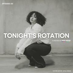 Tonight's Rotation XII