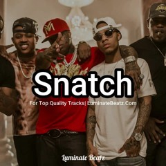 [FOR SALE] Hip Hop Beat  - Tyga Type Beat - Snatch (Prod. Luminate Beatz)