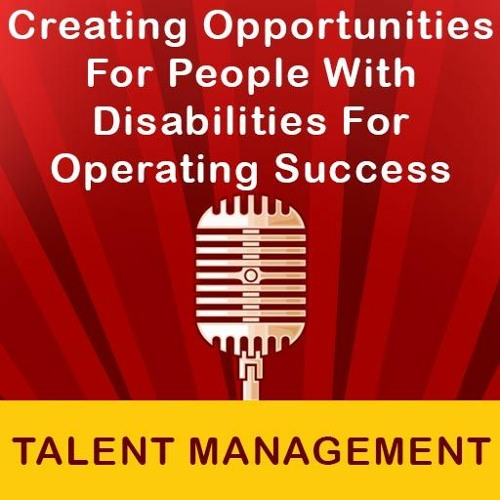 Creating Opportunities For People With Disabilities For Operating Success