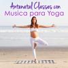 Relajación (Musica para Hacer Yoga)