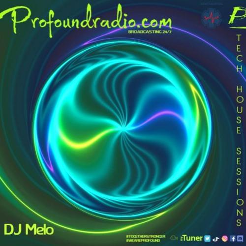 Profound Radio Mix - DJ Melo (Tech House) 9-4-21