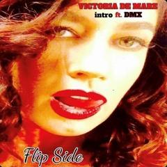 Flip Side (intro ft. DMX)