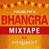 Download Punjabi Pop & Bhangra Mixtape - DJ Prashant Mp3