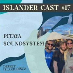 Pitaya Soundsystem - Islander Cast 17