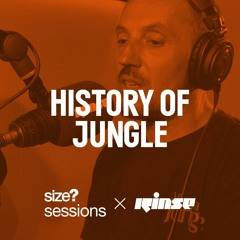 size? sessions Podcast: History of Jungle with Uncle Dugs, Kenny Ken & East Man(hosted by Jyoty)