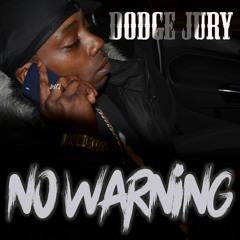 DODGE JURY NO WARNING