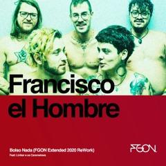 Francisco El Hombre - Bolso Nada - (FGON Edit 2020)