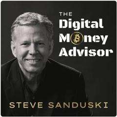 The Digital Money Advisor: Bitcoin Discussion for Skeptical Financial Advisors